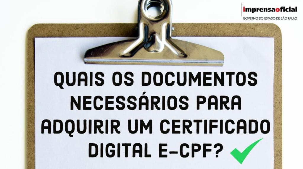 Quais os documentos necessários para adquirir um Certificado Digital?