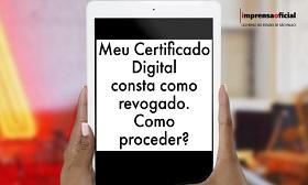 O que fazer se o seu certificado digital estiver revogado?